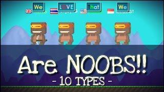 getlinkyoutube.com-10 types of noob in Growtopia | Growtopia