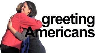 getlinkyoutube.com-How to say HELLO! How are you? Greet Americans! English Pronunciation