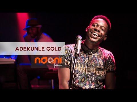 Ndani Sessions | Adekunle Gold  @ndaniTV