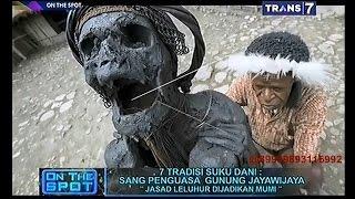 On The Spot - 7 Tradisi Suku Dani Sang Penguasa Gunung Jayawijaya