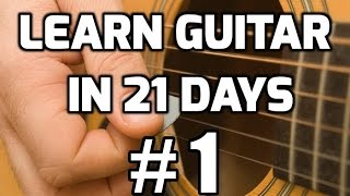 getlinkyoutube.com-Guitar Lessons for Beginners in 21 days #1 | How to play guitar for beginners