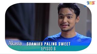 getlinkyoutube.com-Akasia   Suamiku Paling Sweet   Episod 6