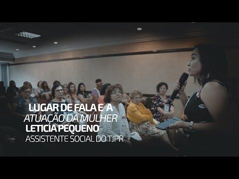 Lugar de Fala e a Atuação da Mulher no Judiciário - palestra de Leticia Pequeno