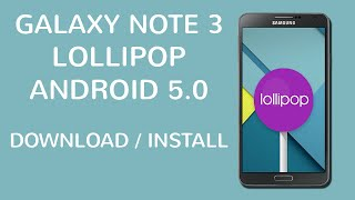 getlinkyoutube.com-GALAXY NOTE 3 SM-N900 ANDROID L 5.0 LOLLIPOP DOWNLOAD