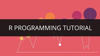 getlinkyoutube.com-R Tutorial | R Programming Tutorial | R Programming | R Programming Language| | Edureka