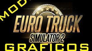 getlinkyoutube.com-Mejora los graficos mas HD   euro truck simulator 2   Todas las versiones
