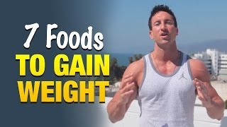 getlinkyoutube.com-7 Foods To Gain Weight Fast: Eat This And Make Faster Gains