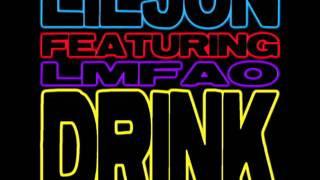 Lil Jon - Drink ft. LMFAO [NEW - 2011]