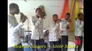HEAVEN SINGERS ACAPELLA (A Bôlé Manva)