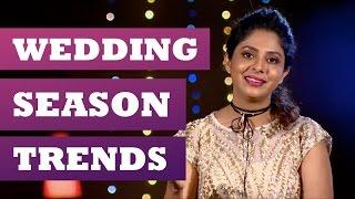 getlinkyoutube.com-Wedding Season Trends - Get Stylish with Poornima Indrajith - Kappa TV