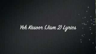 getlinkyoutube.com-Yeh Kasoor (Jism 2) Lyrics* English Translation in description box