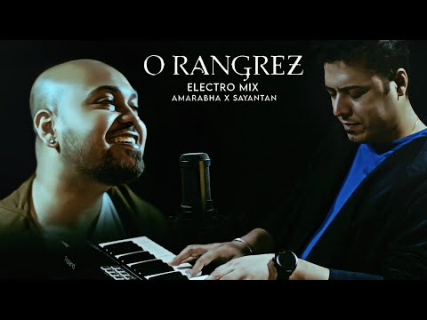 O Rangrez Electro Mix 2020, Romantic Chill Track, Unplugged Songs 2020