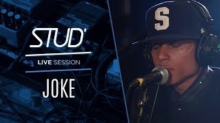 Joke - Max B (Stud' Live Session #1)