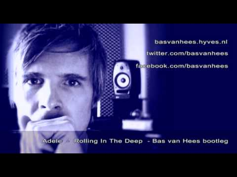 Adele - Rolling In The Deep (Bas van Hees Bootleg)
