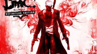 DmC Devil May Cry: Definitive Edition - Announcement Trailer