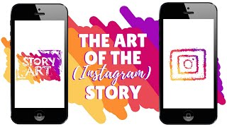 The Art of the (Instagram) Story