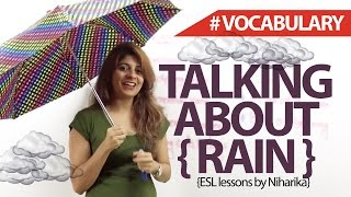 getlinkyoutube.com-Talking about 'Rain' - English Lesson ( Vocabulary)