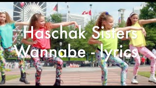getlinkyoutube.com-Haschak Sisters Wannabe - Lyrics