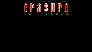 getlinkyoutube.com-Erasure - Oh L'Amour ( Extended Remix )