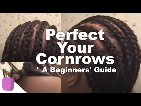 Learn How To Do Perfect  *Cornrows*  ! ( Beginner's Guide )