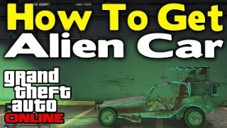 "getlinkyoutube.com-GTA Online - HOW TO GET ""ALIEN CAR"" ONLINE (Rare & Modded Vehicle) [GTA V Multiplayer]"