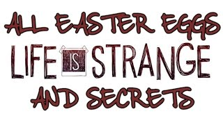 getlinkyoutube.com-Life Is Strange All Easter Eggs And Secrets HD