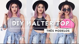 getlinkyoutube.com-DIY Halter Top - 3 Modelos Diferentes - Love Triangle Blog | Estilo Tumblr