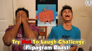 getlinkyoutube.com-Try Not To Laugh #1 Flipagram Roast (Impossible Challenge)