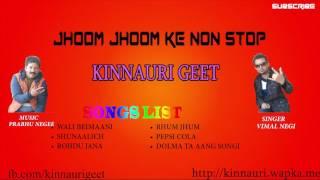 getlinkyoutube.com-Jhoom Jhoom Ke 2 non stop kinnauri song vimal negi music prabhu negi