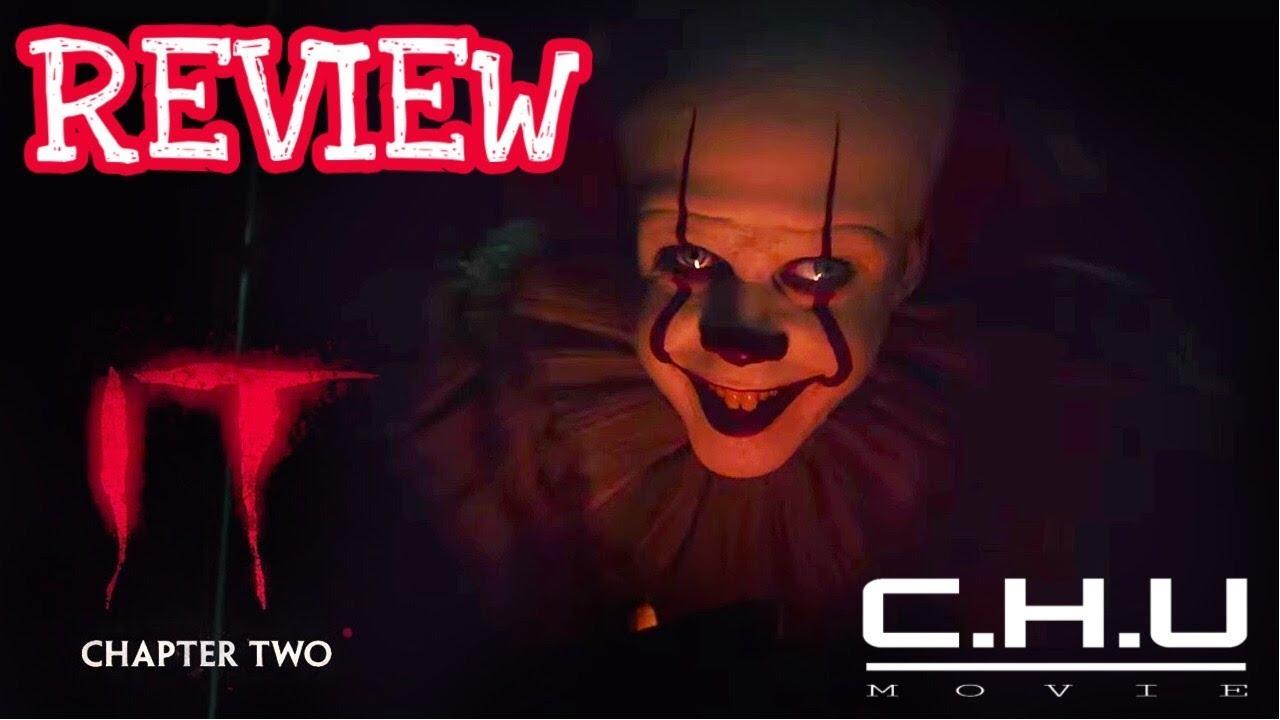 Review phim IT Chapter 2 (Gã hề ma quái 2)