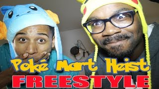 getlinkyoutube.com-Pokemon Rap : Poke Mart Heist (FREESTYLE)