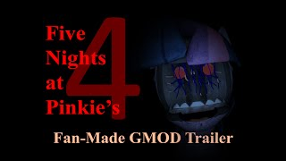 getlinkyoutube.com-Five Nights at Pinkie's 4 - Fan-Made GMOD Trailer