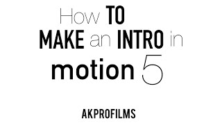 getlinkyoutube.com-How to Make an Intro in Motion 5