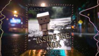 getlinkyoutube.com-Clazher - Inside the Vox (TRAP) FREE DL