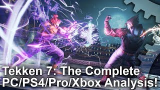 TEKKEN 7 - PS4/Pro/Xbox One/PC Grafikai Összehasonlítás