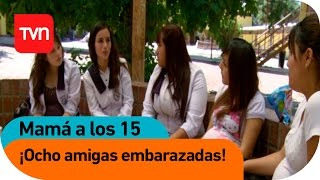 getlinkyoutube.com-Mamá a los 15 | E04 T01: ¡Ocho amigas embarazadas!