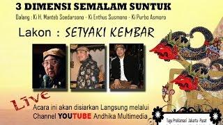 getlinkyoutube.com-Wayang kulit 3 Dalang Kondang Lakon : SETYAKI KEMBAR  ( Recoded )