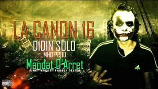 getlinkyoutube.com-La canon 16 _ Didin SoLo_ Mhd Prod_Mondat D'arret