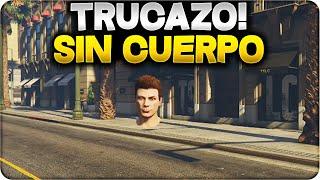 GTA 5 ONLINE 1.24/1.25 - ¡NUEVO! TRUCAZO SIN CUERPO MUY FÁCIL, CUERPO INVISIBLE - GTA V 1.24/1.25