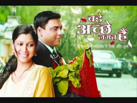 Bade Achhe Lagte Hain - Title Track Full Song