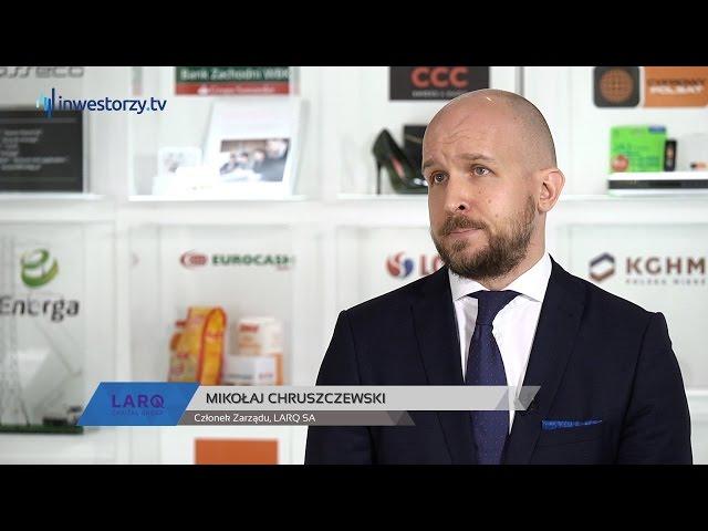 LARQ SA, Mikołaj Chruszczewski - Członek Zarządu, #155 ZE SPÓŁEK