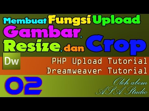 Membuat Fungsi Upload Gambar, Resize, dan Crop [02] Setting dan Form [Dreamweaver Tutorial]
