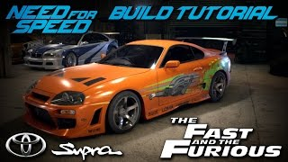 getlinkyoutube.com-Need for Speed 2015 | The Fast & The Furious Brian's Toyota Supra Build Tutorial | How To Make