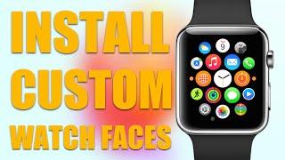 getlinkyoutube.com-Install Custom Watch Faces on Apple Watch