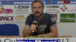 interviste dopo partita Coppa italia Marsala 1912   Mazara 1 1