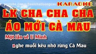 getlinkyoutube.com-LK Cha Cha Cha Áo Mới Cà Mau | Karaoke Full Beat | Nhạc Sống Minh Công | Âm Thanh Hay Nhất | Full HD