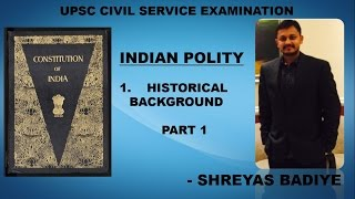Indian Polity by Laxmikant | Historical Background of Indian Constitution Part 1