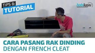 getlinkyoutube.com-Cara Pemasangan Rak Buku/Rak TV Gantung di Dinding (French Cleat)