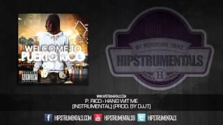 getlinkyoutube.com-P. Rico - Hang WIt Me [Instrumental] (Prod. By DJJT) + DOWNLOAD LINK