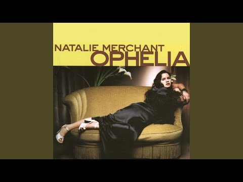 Effigy de Natalie Merchant Letra y Video